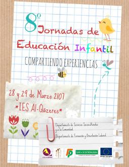 Cartel de las 8º Jornadas de Educación Infantil en el Al-Qázeres